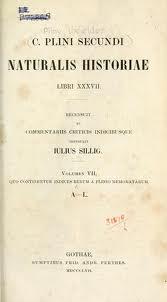 """""""Naturalis Historiae"""""""